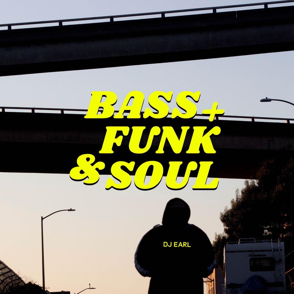 DJ Earl Bass Funk & Soul