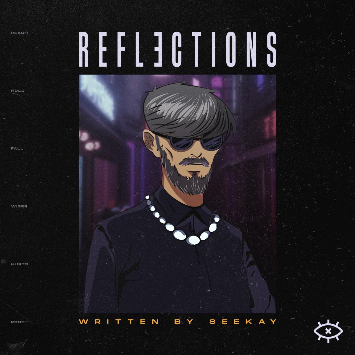 Seekay Reflections EP
