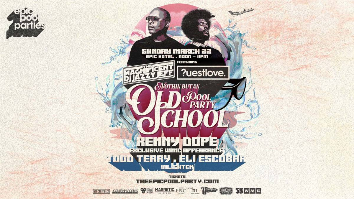 Epic Pool Party Old School Jazzy Jeff Questlove