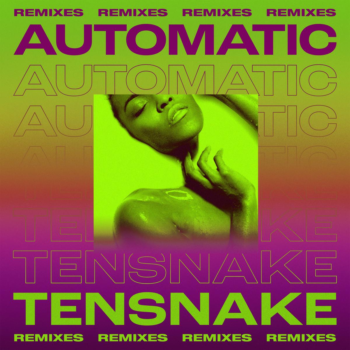 Tensnake - Automatic (Remixes) Art
