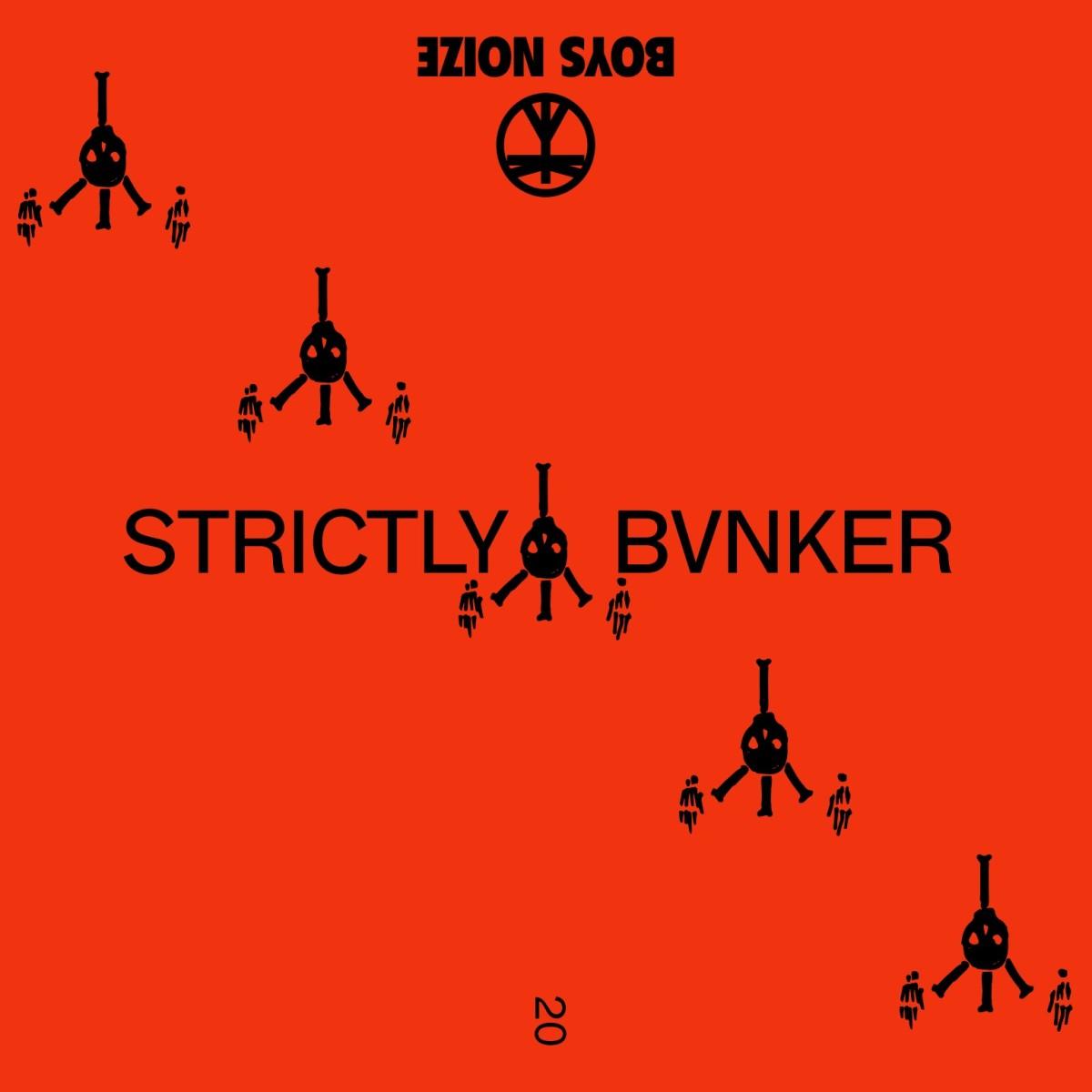 Boys Noize Strictly BVNKER