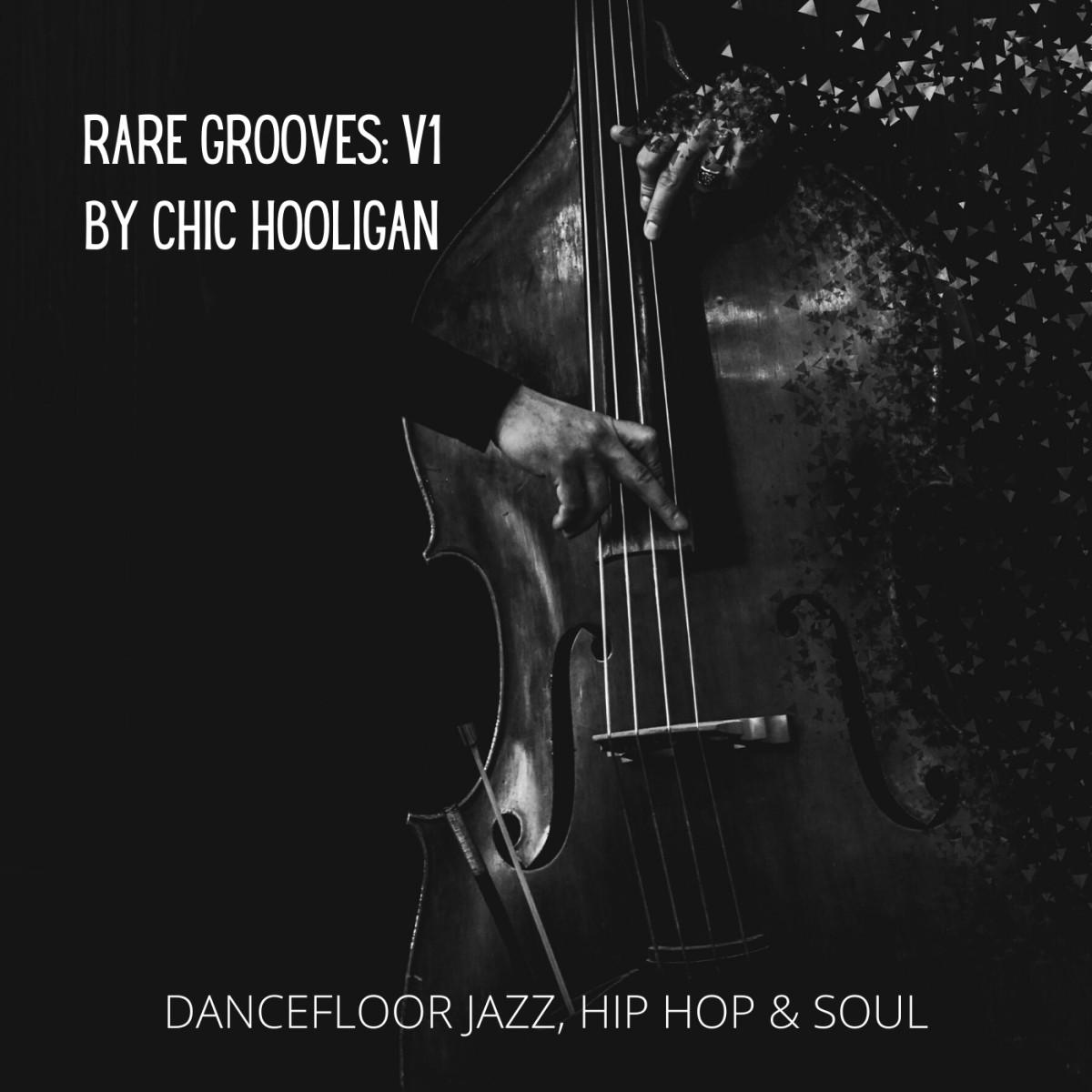 Chic Hooligan Rare Grooves V1