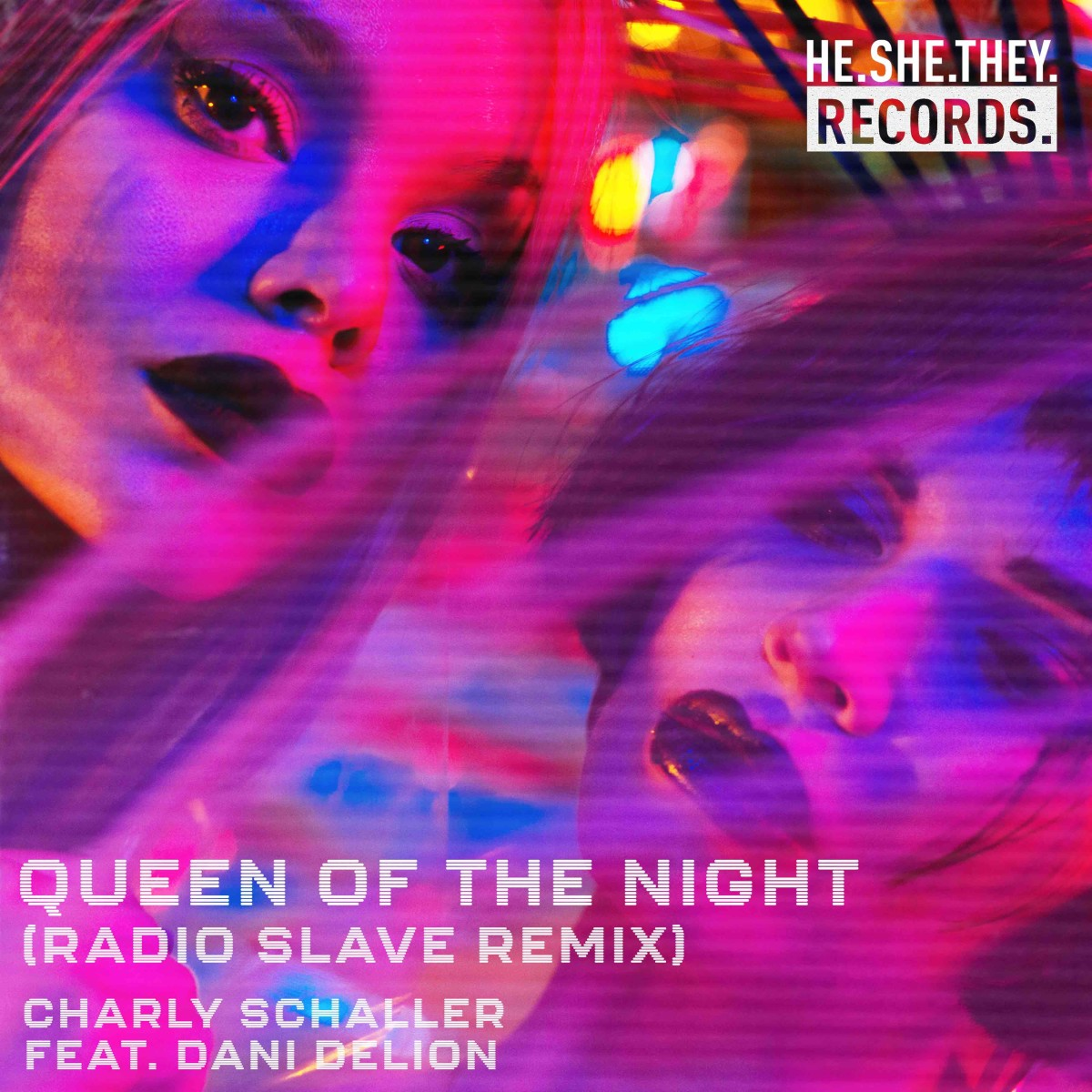 Charly Schaller - Queen Of The Night (Radio Slave Remix) [HE.SHE.THEY.]