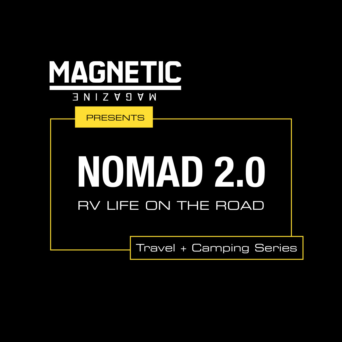 Nomad 2.0 RV Life on the Road