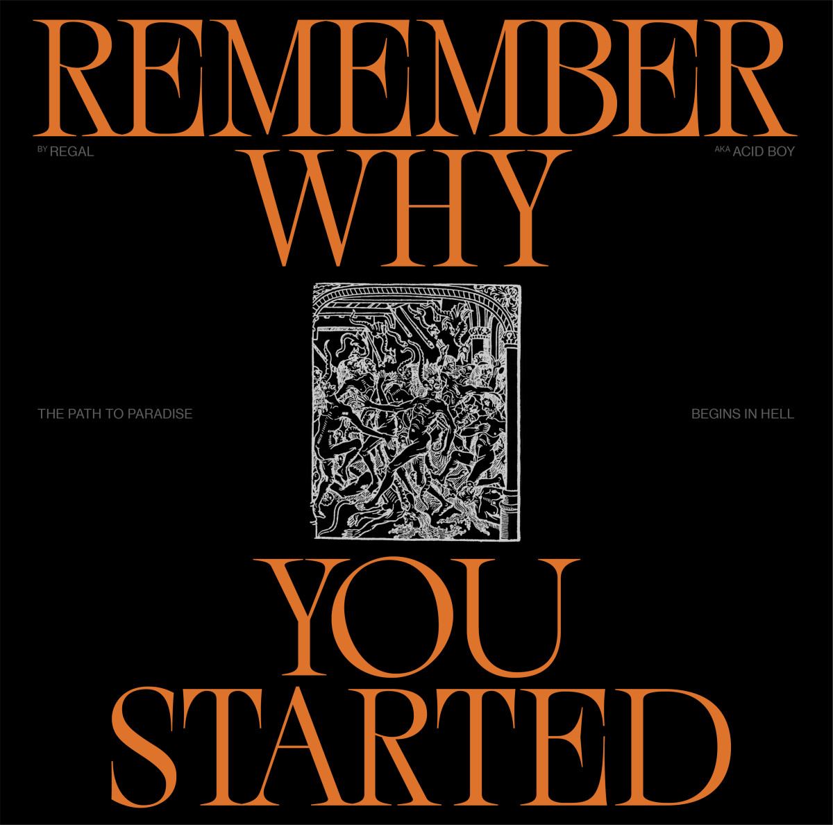 Regal - Remember Why You Started [Involve]