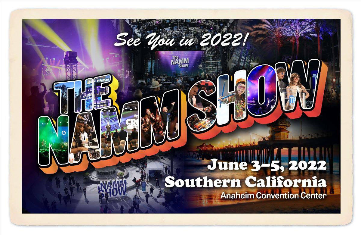NAMM Show 2022 Update